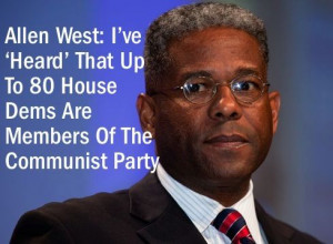 At a campaign town hall event on Tuesday Allen West declared that he ...