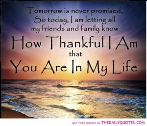 ... and friends quotesTomorrow Is Never Promised The Daily Quotes qNHhMcsA