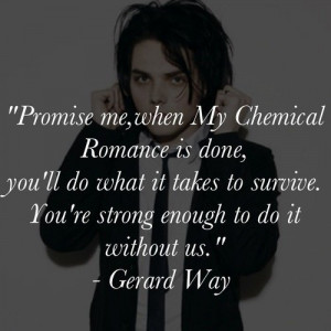 Gerard Way Quote, Lead Singer of My Chemical Romance