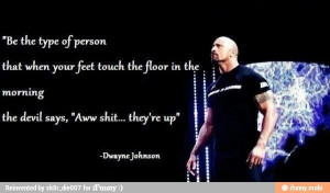Dwayne Johnson quote:)
