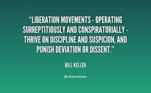Liberation movements - operating surreptitiously and conspiratorially ...