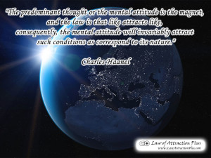 predominant thought or the mental attitude is the magnet, and the law ...