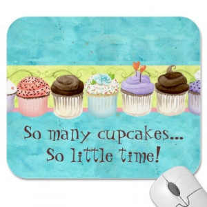Cupcake Quotes And Sayings Cupcake quotes