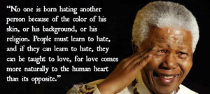 Nelson Mandela truly made the world a better place. His life is an ...