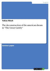 Title: The deconstruction of the american dream in