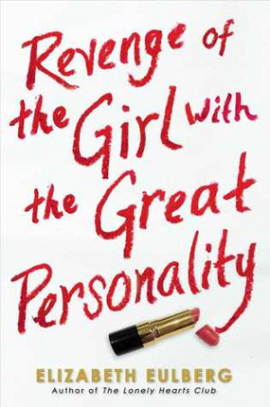 ... on Revenge of the Girl with the Great Personality by Elizabeth Eulberg