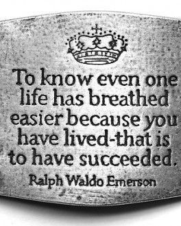 One of my favorite quotes by Ralph Waldo Emerson, and a motto I try ...