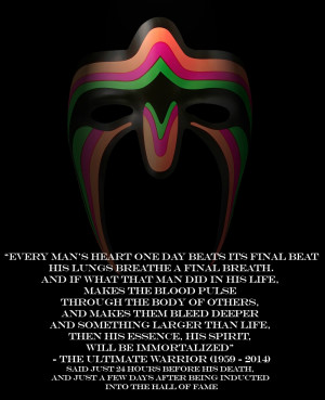 Ultimate Warrior Last Quote