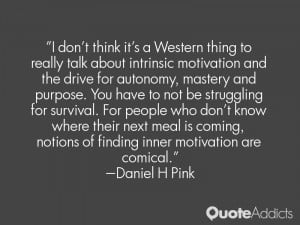 intrinsic motivation and the drive for autonomy, mastery and purpose ...