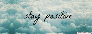 Click below to upload this Stay Positive Cover!