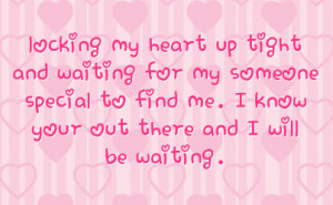 Waiting For That Special Someone Quotes. QuotesGram