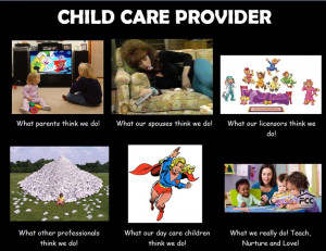 thought it would be fun to create an MEME for child care providers ...