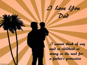 ... need in childhood as strong as the need for a father's protection