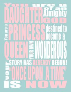 ... Print - You are a Princess - Your Once Upon A Time - Uchtdorf quote