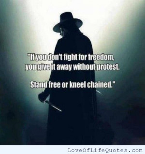 If you don't fight for freedom