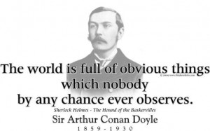 ThinkerShirts.com presents Sir Arthur Conan Doyle and his famous quote ...