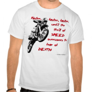 Dirt Bike Shirt - Faster faster