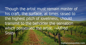 Favorite Alfred Sisley Quotes