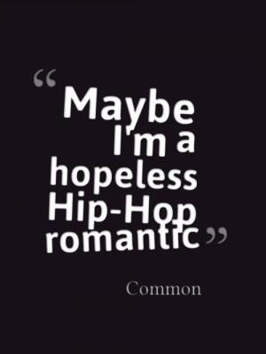 quote music hip hop rap quotes lyrics hip-hop Common real hip hop rap ...