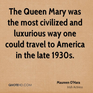 Maureen O'Hara Travel Quotes