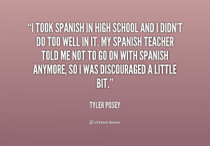 took Spanish in high school and I didn't do too well in it. My ...
