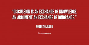Discussion is an exchange of knowledge an argument an exchange of ...