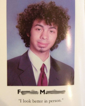 Funny Yearbook Quotes (100 pics)