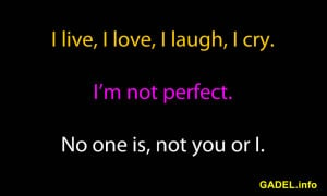and sayings on i m not perfect im not perfect