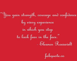 Strength courage and confidence quote