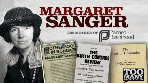 Margaret Sanger (original RACIST) Named One of 20 Most Influential ...