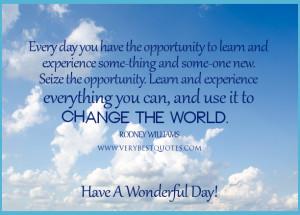 uplifting good morning quotes, change the world quotes, have a ...