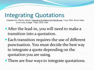 Integrate quotes into essay