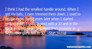 Stan Musial Quotes Pictures