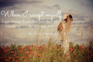 ACCEPT ME FOR WHO I AM...