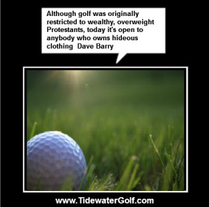 Funny Golf sayings Tidewater Golf Club Funny Golf Sayings
