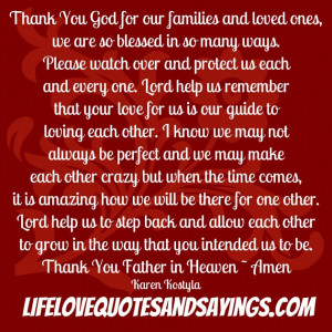 Love Quotes Thank You God For Our Families And Loved Ones: Love Quotes ...