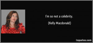 Kelly Macdonald's quote