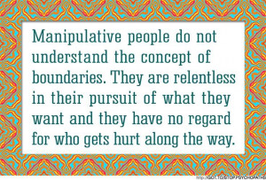 manipulative women quotes manipulative people do not understand the ...