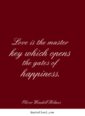 Create your own picture quote about love - Love is the master key ...