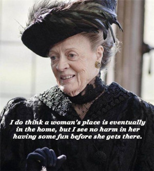 countess of grantham | Violet Crawley, Dowager Countess of Grantham ...