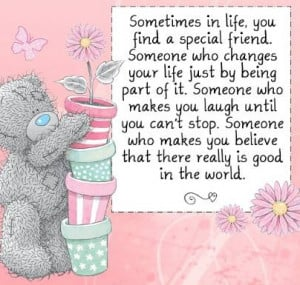 There is someone special in your life-Good Morning