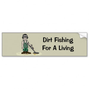 Dig Booty Metal Detecting Guy Bumper Stickers