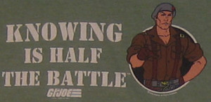 GI Joe knowing is half the battle LOL daylight savings time