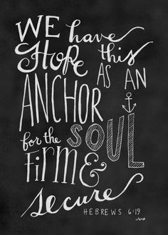 Hebrew 619, Anchor For The Soul, Bible Quotes, Nautical Quote, Anchor ...