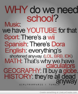 Why do we need school life quote
