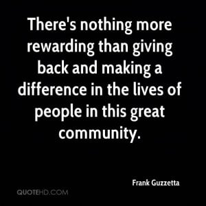 Giving Back To The Community Quotes giving back and making a