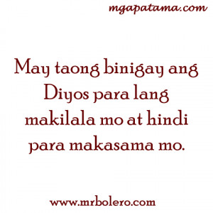 Makilala quotes Banat at Patama Quotes Tagalog Love Quotes