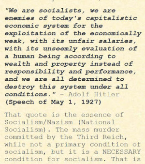 That quote is the essence of Socialism/Nazism (National Socialism ...