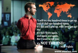 Motivational and Inspirational thoughts-quotes-Nick Vujicic-life ...