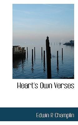 Heart's Own Verses by Champlin, Edwin R. [Paperback]